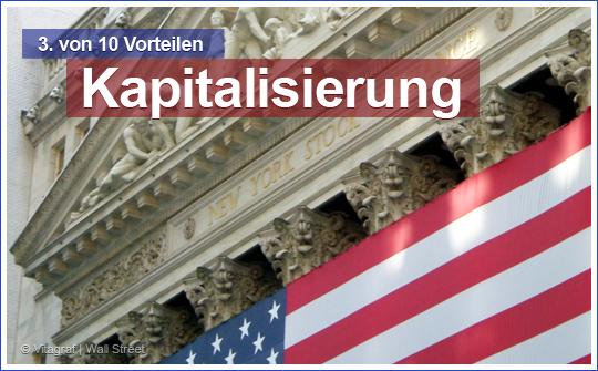 Vorteil Nr. 3 einer U.S. Corporation: Kapitalisierung