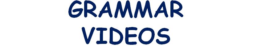 Grammar Videos