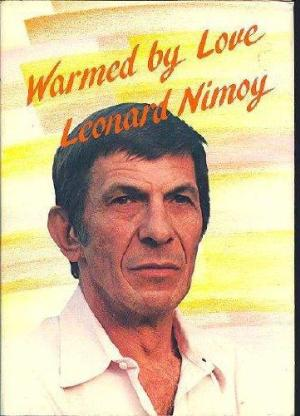 """Boulder's Blue Mountain Arts published several of Leonard Nimoy's books of poetry, including """"Warmed by Love."""" The actor also enjoyed"""