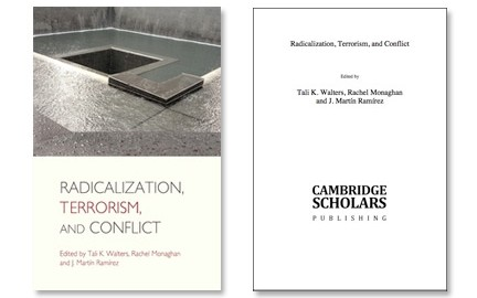 Radicalization, Terrorism, and Conflict available now