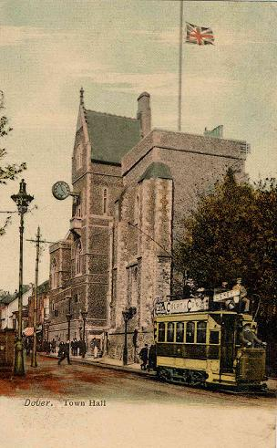 Postcard of 1904 showing Dover Town Hall and tram