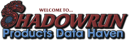 Shadowrun Products Data Haven