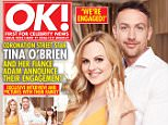 OK MAGAZINE OK1032_COVER HIGH.jpg TINA O'BRIEN AND ADAM CROFTS:  The Coronation Street actress and her partner of five years exclusively announce their engagement and tell OK! all about their romantic proposal. Adam surprised Tina with the proposal, after convincing her to meet him in a room at Manchester?s Didsbury House Hotel, somewhere they had always wanted to stay.  Tina tells us:  ?My heart was hammering, I opened the door and Adam was standing there in his shirt and all smartly dressed. There were candles all around the room and flowers and petals on the bed in the shape of a heart.?  ?He immediately got down on one knee and asked me to marry him. He said lots of lovely words but I can?t remember any of them!?  She adds. Adam admits:  ?I?d been sitting for a while thinking about what I was going to say and getting more and more nervous. Every second felt like an hour.?  Of their happy news, Tina tells us:  ?We couldn?t be any happier.?  She adds:  ?I feel like the luckiest woma