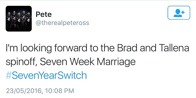 Harsh: One Twitter user noted: 'I'm looking forward to the Brad and Tallena spinoff, Seven Week Marriage'
