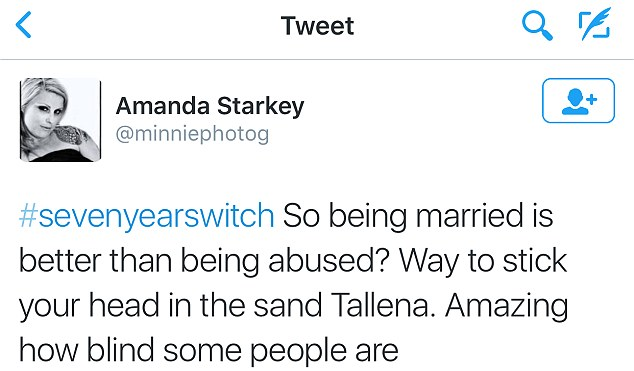 Unimpressed: Meanwhile @minniephotog commented: 'So being married is better than being abused? Way to stick your head in the sand Tallena. Amazing how blind some people are'