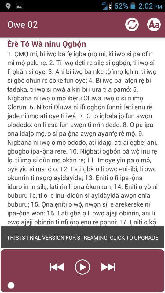Now You can read and Listen to Yoruba Bible! its a 3 Days Trial to test and see what you will be using after you upgrade to the Unlimited Version