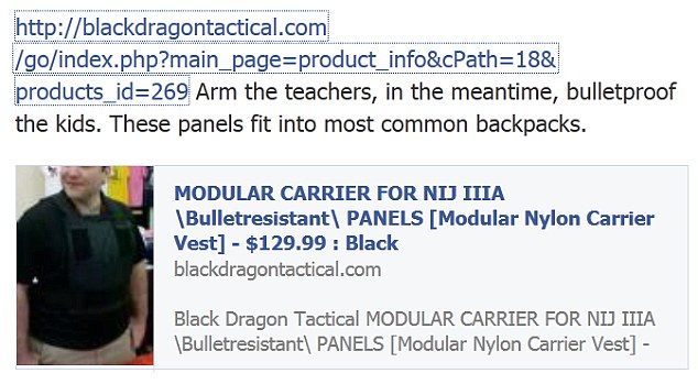 Callous: Another firm Black Dragon Tactical posted a link to its products on Facebook with the words 'Arm the teachers, in the meantime, bulletproof the kids'