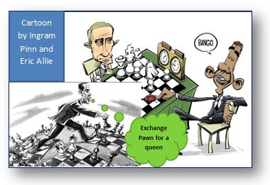 Putin is playing a losing game of chess against Obama at the expense of his campaigns in the Ukraine and Syria.