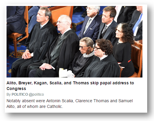 Scalia, Thomas and Alito--Catholics--skip the Pope's address to Congress.