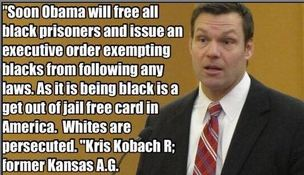 Kris Kobach thinks being black is a get-out-of-jail-free card while Obama is president