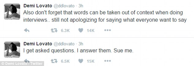 Standing by her comments: Demi later said on Twitter that she was 'not apologizing'