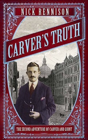 CARVER'S TRUTH by Nick Rennison