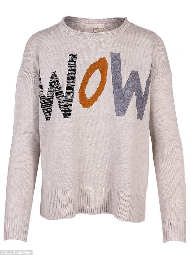 Fun sayings: Lisa Todd 'Wow' sweater, $230, larrimors.com