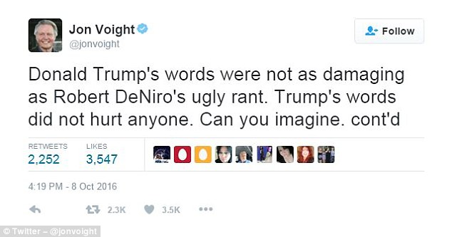Voight tweeted that De Niro's words, in which he is heard calling Trump a 'bulls**t artist,' were more damaging than those used by Trump