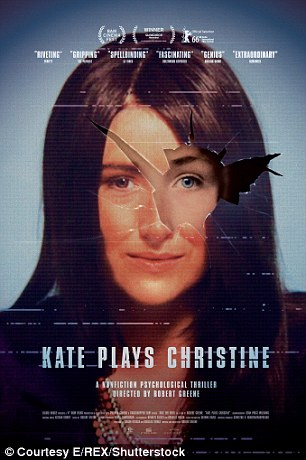 'Kate Plays Christine,' is a film about an actress, Kate Lyn Sheil, who struggles to develop into the character of Christine Chubbuck