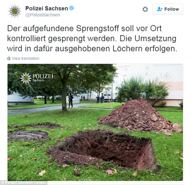 German police posted this tweet saying: 'The detected explosive is to be blown on site. The reaction will be carried out in holes which have been excavated for this purpose'