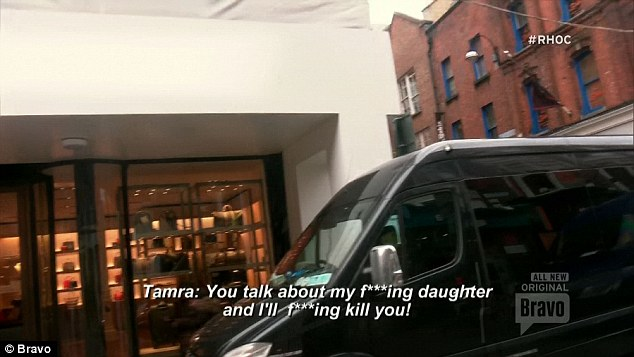 Death threat: The confrontation included Tamra threatening to kill Kelly