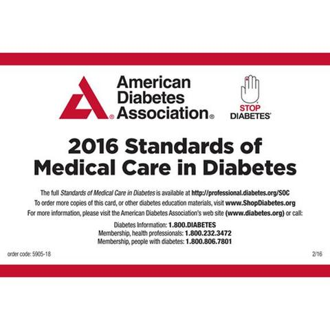 Standards of Medical Care in Diabetes - 2016 Pocket Chart