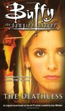 The Deathless (Buffy the Vampire Slayer: Season 3, #7)