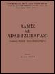 Ramiz ve Adab-ı Zurafa'sı  Sadık ERDEM