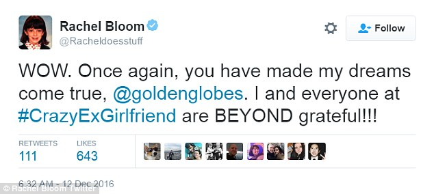 Pleased:Rachel Bloom said: 'WOW. Once again, you have made my dreams come true, @goldenglobes. I and everyone at #CrazyExGirlfriend are BEYOND grateful!!!'