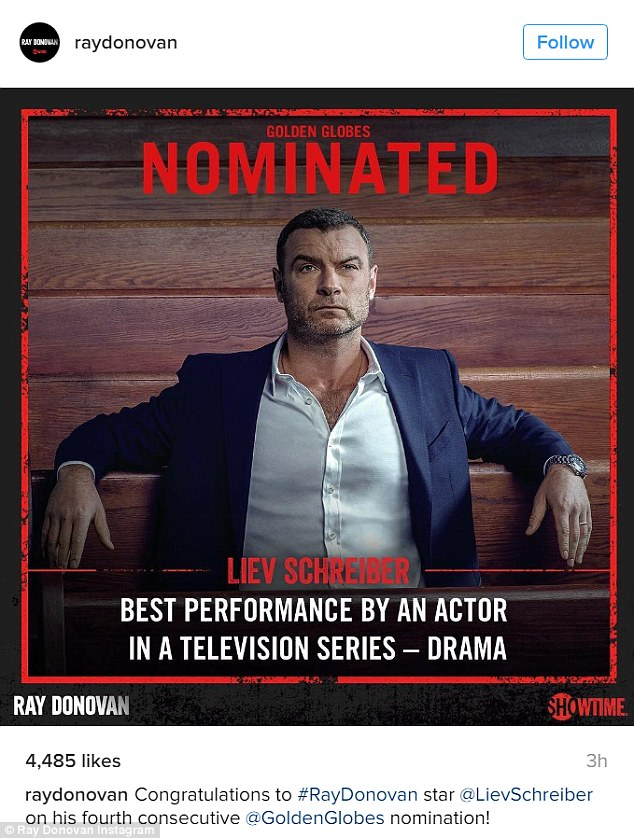 He's happy: Liev Schreiber wrote, 'Liev Schreiber, nominated for Ray Donovan, said, 'What a great wake up call.' Then the Instagram account for the Showtime series added a big congratulations to the actor