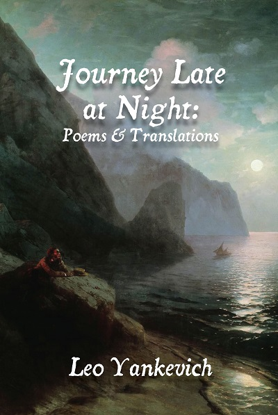 Journey Late at Night: Poems and Translations