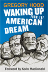 Waking Up from the American Dream