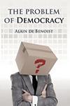 The Problem of Democracy
