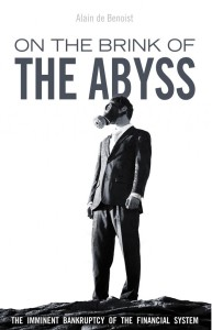 On the Brink of the Abyss