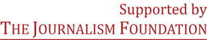 Supported by The Journalism Foundation