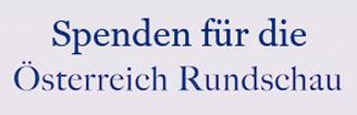 Spende für die Österreich Rundschau