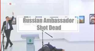 Russian Ambassador Shot at Gallery in Ankara Turkey