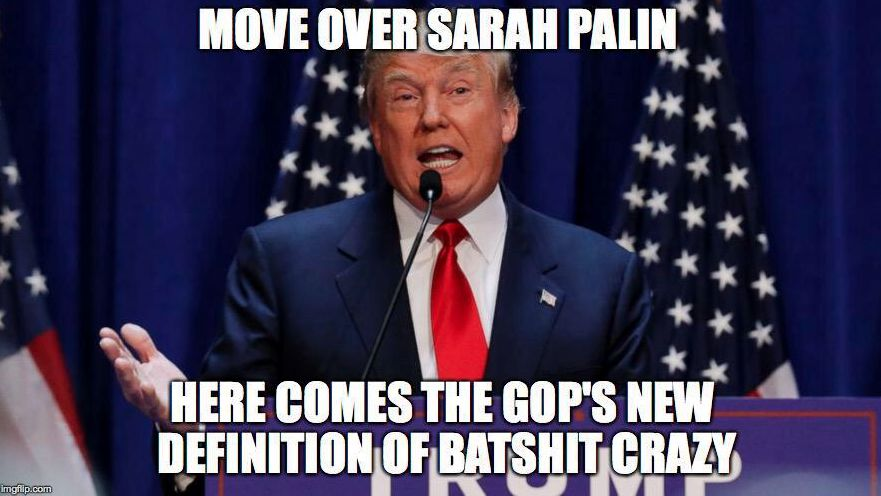 Donald Trump is fast replacing Sarah Palin as the Stupidest of the Stupidparty.