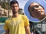 Novak Djokovic's wife Jelena was filming his training session on Tuesday. As the session finished, Djokovic, 29, walked toward the camera thanking his fans for watching
