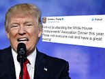 President Donald Trump has announced on his Twitter that he will not be attending the White House Correspondents' Dinner this year