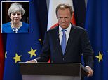 Donald Tusk today warned Theresa May she must strike a deal on the Brexit divorce bill, migrant rights, business rules and the Irish border before trade talks can start