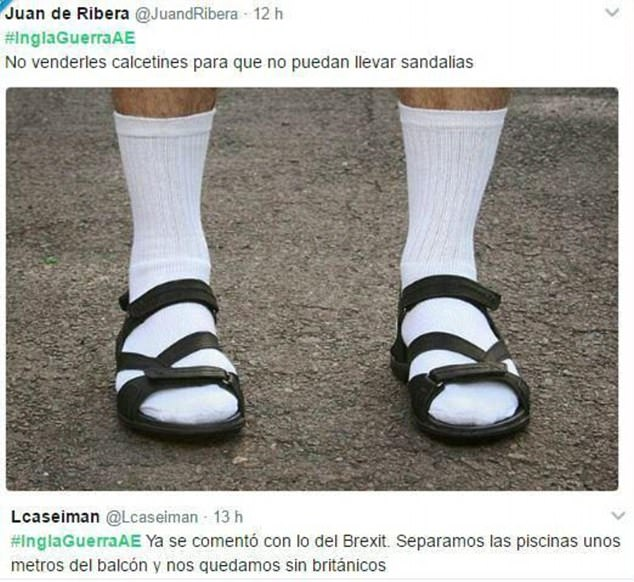 The Spanish internet warriors have been posting their messages calling it the English war with this person advising his fellow countrymen to stop selling Britons socks to wear with sandals