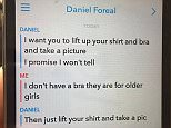 Pictured: These are the messages sent from a US man, who called himself Daniel Foreal, to a 10-year-old girl in the UK.  It is not known if this is a real name or an alias