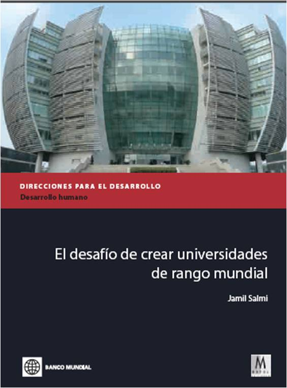 http://www.universidad.edu.co/images/cmlopera/descargables/el_desafio_de_crear_universidades_de_rango_mundial.pdf