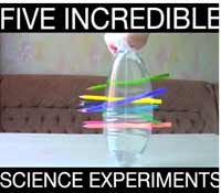 5 INCREDIBLE SCIENCE EXPERIMENTS