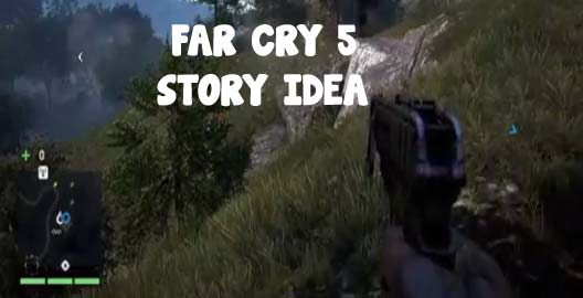 Far Cry 5 Story Idea