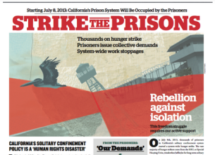 Strike the Prisons was a broadsheet newspaper made for distribution along the West Coast in support of CA prisoners hunger striking for basic human rights.