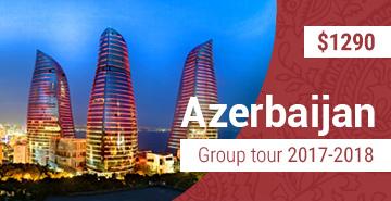 Small Group Azerbaijan Tour 2017