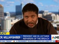 NAACP's Rev Dr William Barber: 'Form of Theological Malpractice That Borders on Heresy' to Pray for Trump