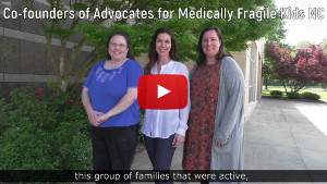 Screen shot of video honoring Advocates for Medically Fragile Kids NC