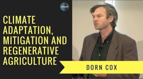 Embedded thumbnail for Dorn Cox: Climate Adaptation, Mitigation, and Regenerative Agriculture