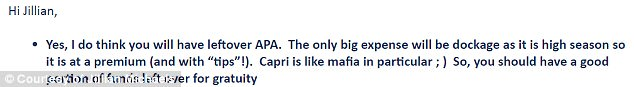 Brilliante, the yacht broker, said in an email (pictured) that 'Capri is like mafia in particular', adding a winking face. Michaels' team also claims that Brilliante later explained that the money for was gone because of 'mafia in Capri'