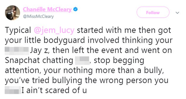 Not impressed: Chanelle then shared the video and replied that she 'wasn't scared' of Jemma, who she accused of 'begging attention'