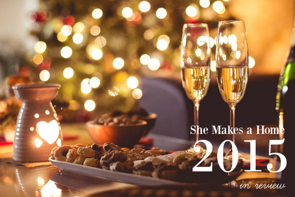 she makes a home 2015 in review